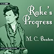 Rake's Progress: A Novel of Regency England: A House for the Season, Book 4 | Marion Chesney