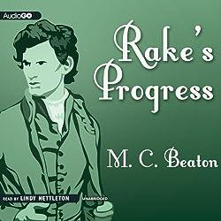Rake's Progress: A Novel of Regency England