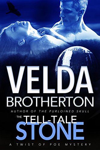 Book: The Tell-Tale Stone (A Twist of Poe Mystery Series Book 2) by Velda Brotherton
