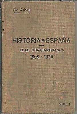 HISTORIA DE ESPAÑA Y DE LA CIVILIZACION ESPAÑOLA. TOMO V. EDAD CONTEMPORANEA. VOL. II. LA REVOLUCION DE 1868. LA RESTAURACION BORBONICA.: Amazon.es: ZABALA Y LERA, Pío.: Libros