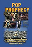 "Pop Prophecy: Exposing False Prophecies about ""Rapture,"" Israel, and the End of the World"
