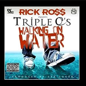 Walking On Water (feat. Rick Ross)
