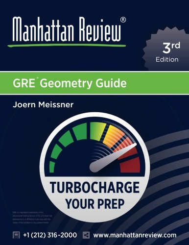 Manhattan Review GRE Geometry Guide [3rd Edition]: Turbocharge Your Prep