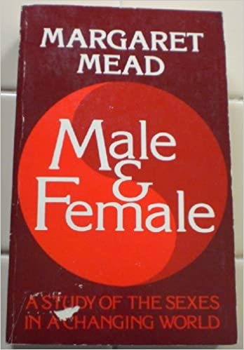 Male and Female: A Study of the Sexes in a Changing World
