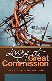 Living the Great Commission: His Grace is More than Sufficient