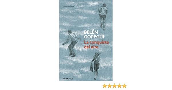 La conquista del aire eBook: Gopegui, Belén: Amazon.es: Tienda Kindle