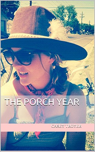 The Porch Year
