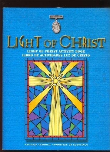 Light of Christ Activity Book From the National Catholic Committee on - Christ Light