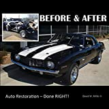 Image of BEFORE & AFTER - Auto Restoration - Done RIGHT!