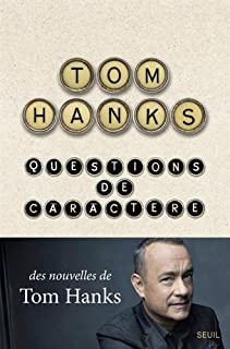 Questions de caractère, Hanks, Tom