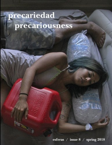 Download Esferas 8: Precariedad/Precariousness PDF