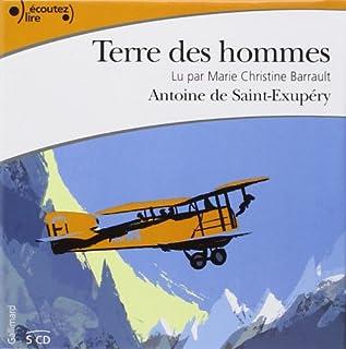 Terre des hommes, Saint-Exupéry, Antoine de