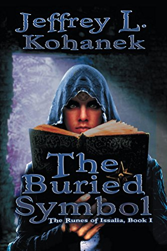 The Buried Symbol (The Runes of Issalia Book 1)