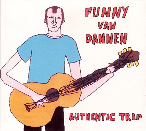 Funny van Dannen - Authentic Trip - Zortam Music