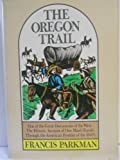 The Oregon Trail, Francis Parkman and Peter Pendrey, 0805512039