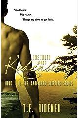 The Truth about Kadenburg: Volume 1 (The Kadenburg Shifters Series) by T.E. Ridener (2014-02-11)