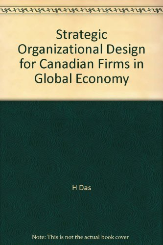 Strategic Organizational Design For Canadian Firms In Global Economy 9780136804222 Slugbooks