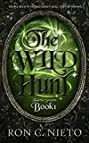 The Wild Hunt (Faerie Sworn Book 1)