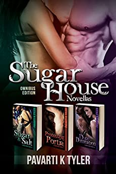 The Sugar House Novellas - Special Edition by [Tyler, Pavarti K.]