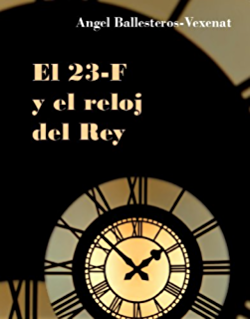 23 F Y EL RELOJ DEL REY (Spanish Edition)