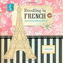 Doodling in French by Anna Corba (2012-03-01)