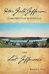 Peter Field Jefferson and Lost Jeffersons Paperback