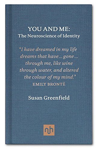 Amazon you and me the neuroscience of identity ebook susan you and me the neuroscience of identity by greenfield susan fandeluxe Document