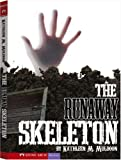 The Runaway Skeleton, Kathleen M. Muldoon, 1434208001
