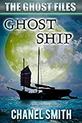 Ghost Ship (The Ghost Files Book 9)