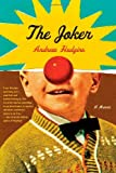 The Joker, Andrew Hudgins, 1476712719