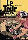 Le Tour en caravane, Première étape par Boudier