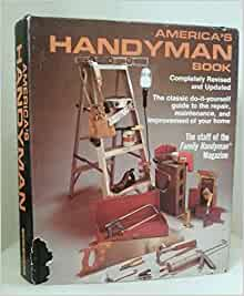 America 39 S Handyman Book Third Ediition Family Handyman
