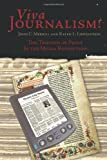 Viva Journalism!, John C. Merrill and Ralph L. Lowenstein, 1449045790