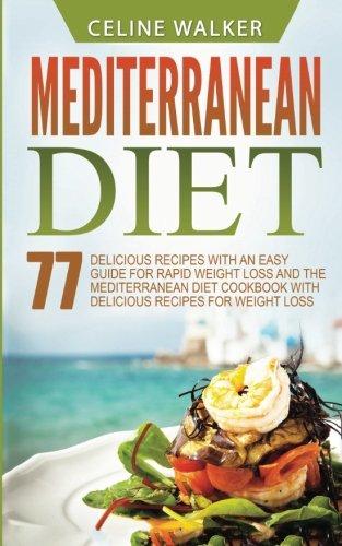 Mediterranean Diet Delicious Recipes Cookbook product image