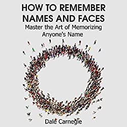 How to Remember Names and Faces