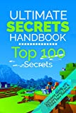 download ebook the ultimate secrets handbook: top 100 minecraft secrets (unofficial minecraft guide with tips, tricks, hints and secrets, guide for kids, master handbook, book for kids, updated edition) pdf epub