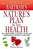 img - for Nature's Plan for Your Health by Thomas Bartram (2005-04-28) book / textbook / text book