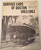 img - for Surface Cars of Boston 1903 1963 book / textbook / text book