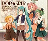 V.A. - Popstar The Vocaloid Hatsune Miku.Kagamine Rin.Megurine Ruka.Gumi [Japan CD] YCCV-10009 by V.A. (2012-12-19?