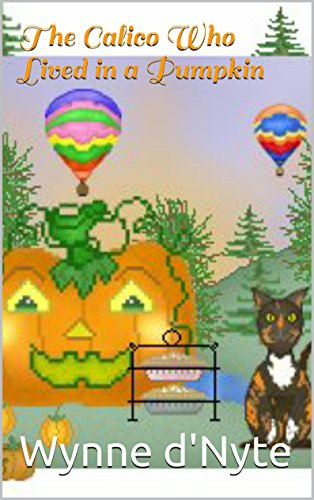 Talking Pumpkin (The Calico Who Lived in a Pumpkin (The Calico Series Book 1))
