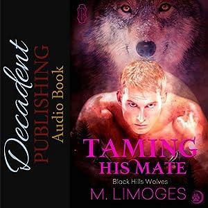 Taming His Mate Audiobook