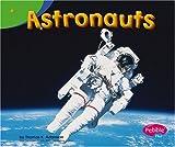 Astronauts, Thomas K. Adamson, 0736867589