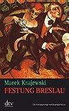 Festung Breslau: Kriminalroman (Eberhard Mock)