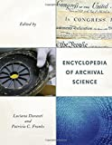 img - for Encyclopedia of Archival Science book / textbook / text book
