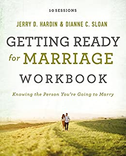 Getting Ready For Marriage Workbook Knowing The Person Youre Going To Marry By
