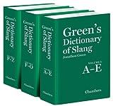 Green's Dictionary of Slang, Jonathon Green, 0550104402