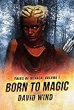 Free eBook - Born To Magic
