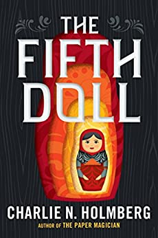 The Fifth Doll by [Holmberg, Charlie N.]