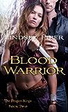 Blood Warrior: Dragon Kings Book Two (The Dragon Kings 2)