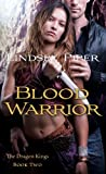 Blood Warrior: Dragon Kings Book Two (The Dragon Kings 2)